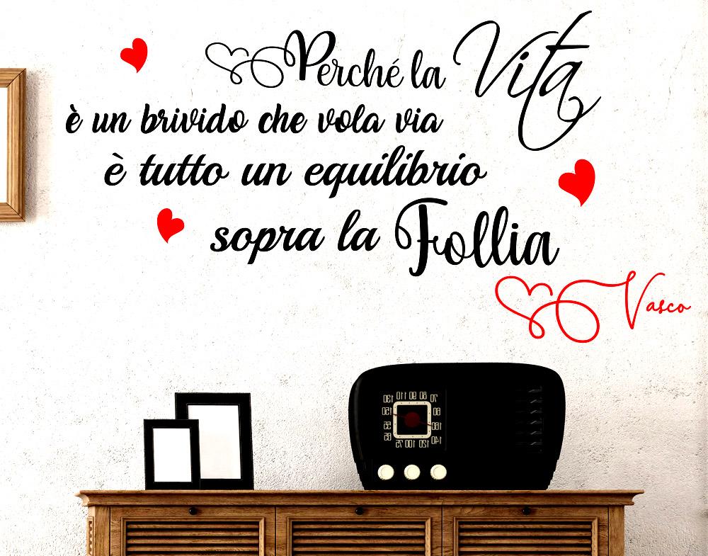 Adesivi Murali Vasco Rossi.Sticker Design Vi Presenta Adesivo Murale Vasco Rossi La Vita E Un