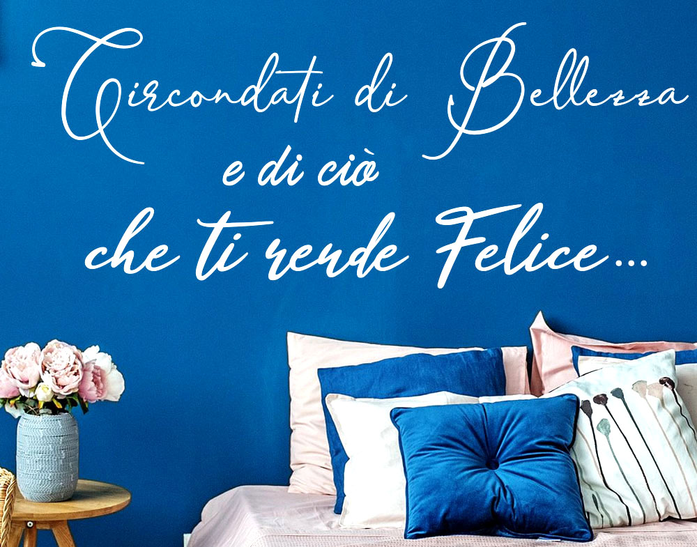 Wall stickers Frase Circondati di Bellezza